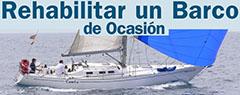 Rehabilitar un barco de Ocasión